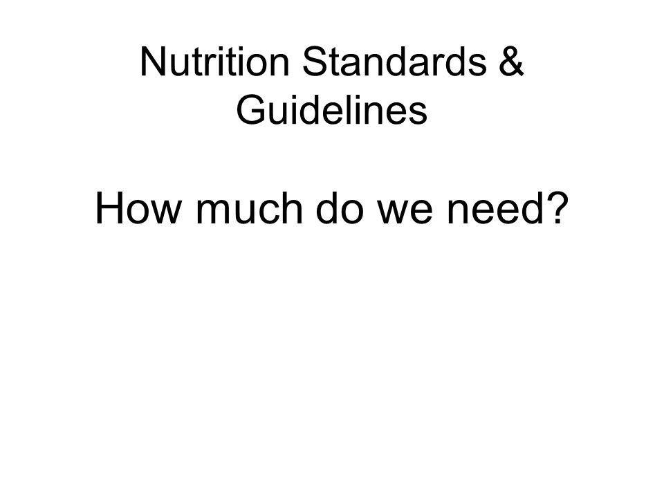 Nutrition Standards & Guidelines