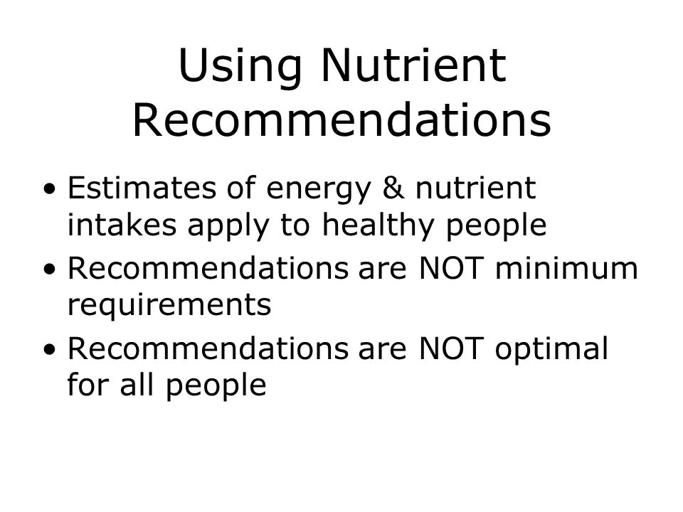 Using Nutrient Recommendations