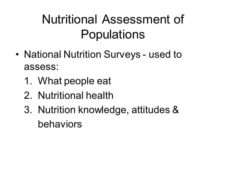 Nutritional Assessment of Populations
