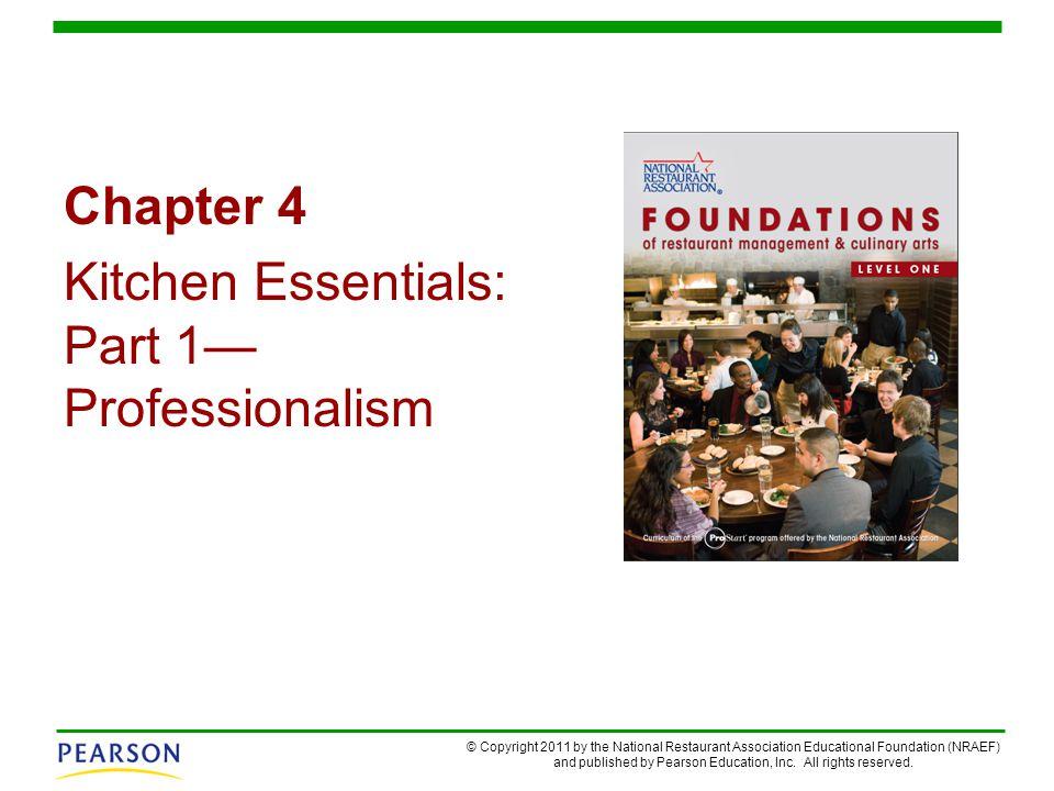 Chapter 4 Kitchen Essentials: Part 1— Professionalism