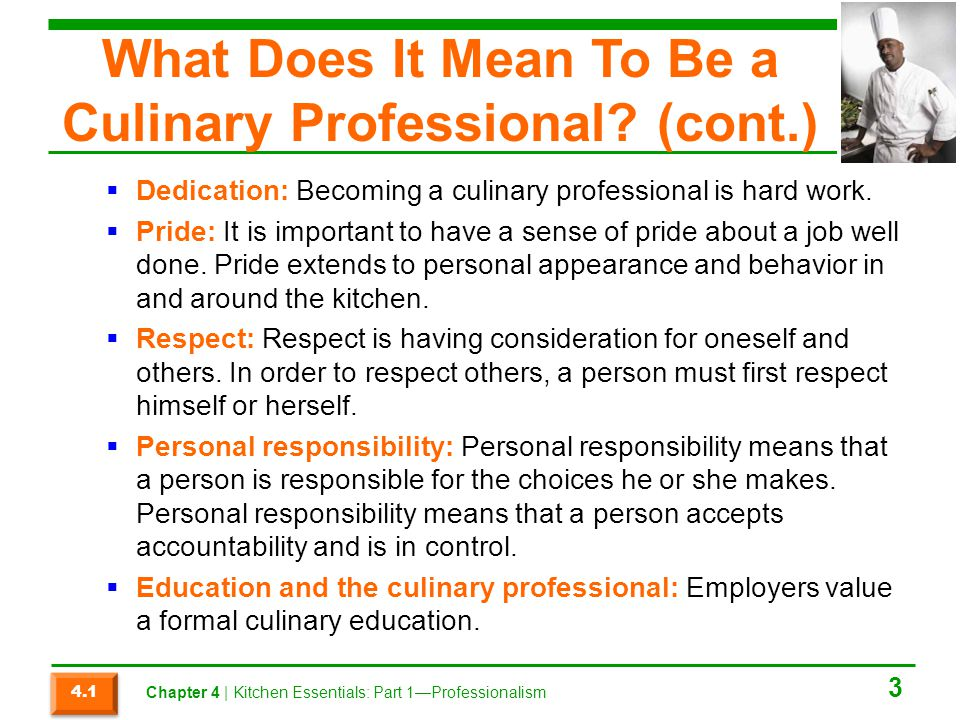What Does It Mean To Be a Culinary Professional (cont.)
