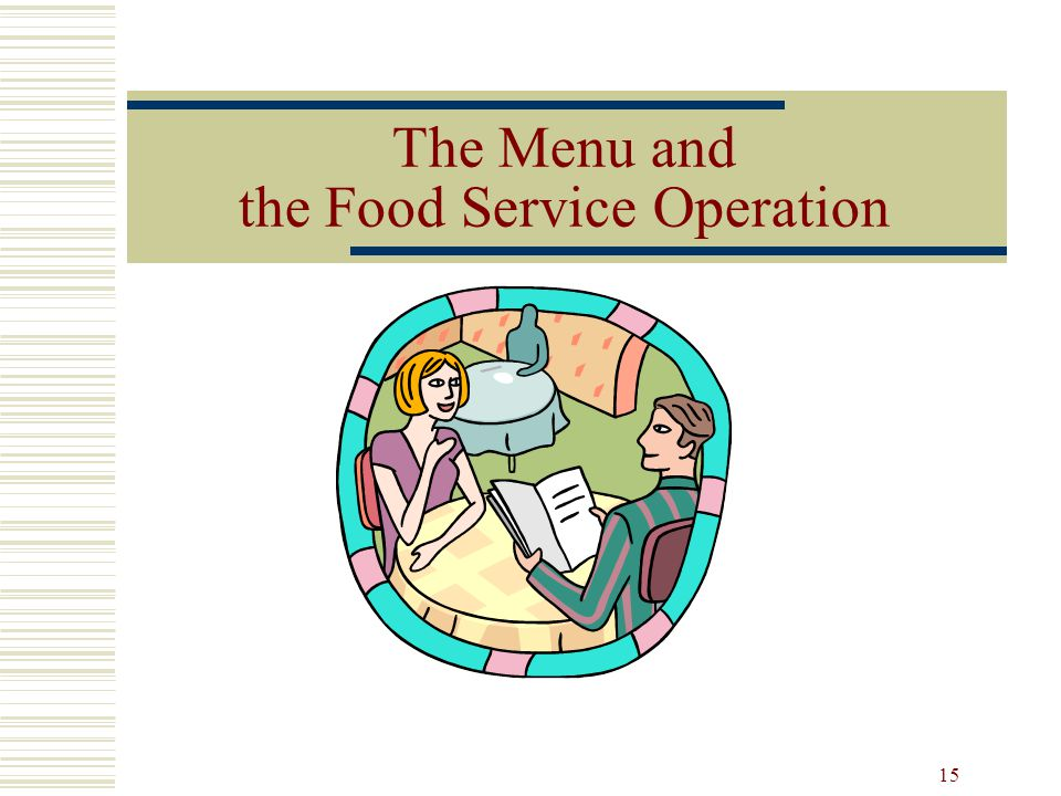 The Menu and the Food Service Operation
