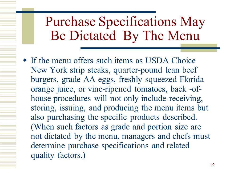Purchase Specifications May Be Dictated By The Menu