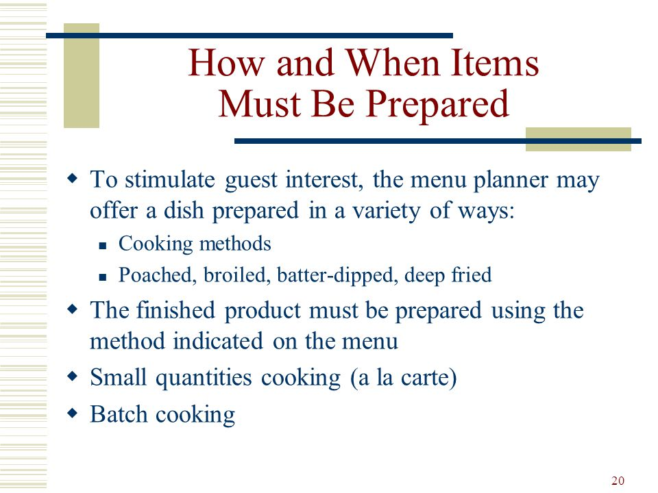 How and When Items Must Be Prepared