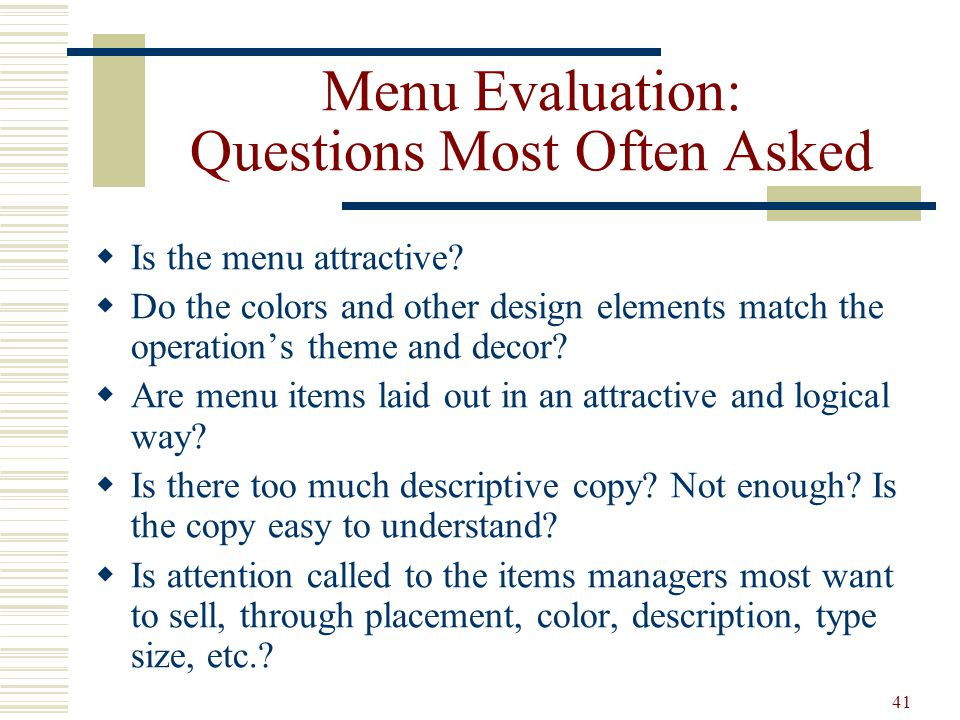 Menu Evaluation: Questions Most Often Asked