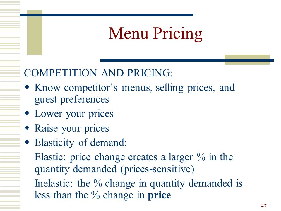 Menu Pricing COMPETITION AND PRICING: