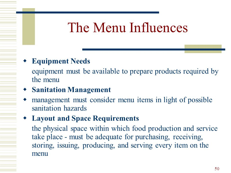 The Menu Influences Equipment Needs