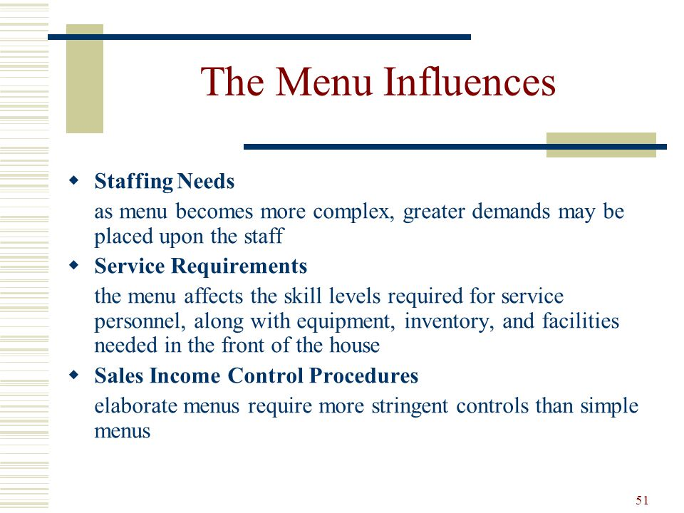 The Menu Influences Staffing Needs