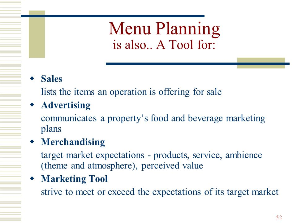 Menu Planning is also.. A Tool for: