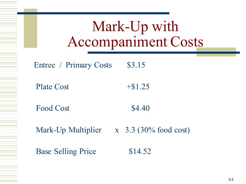 Mark-Up with Accompaniment Costs