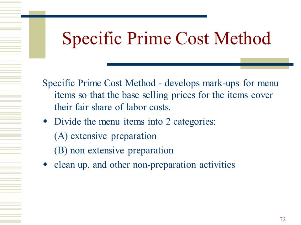 Specific Prime Cost Method