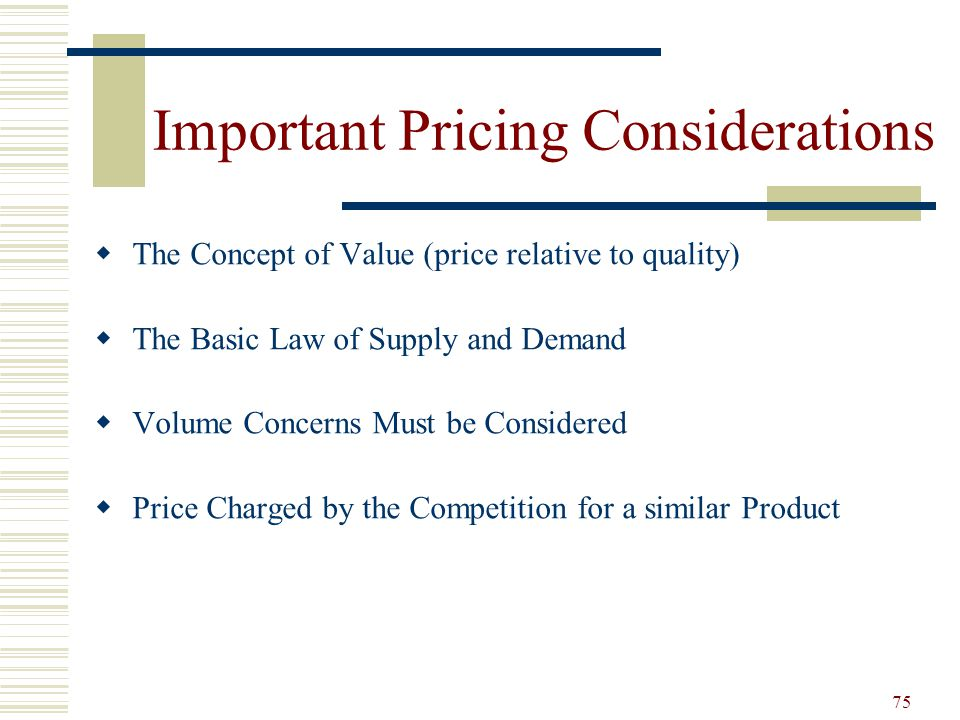 Important Pricing Considerations