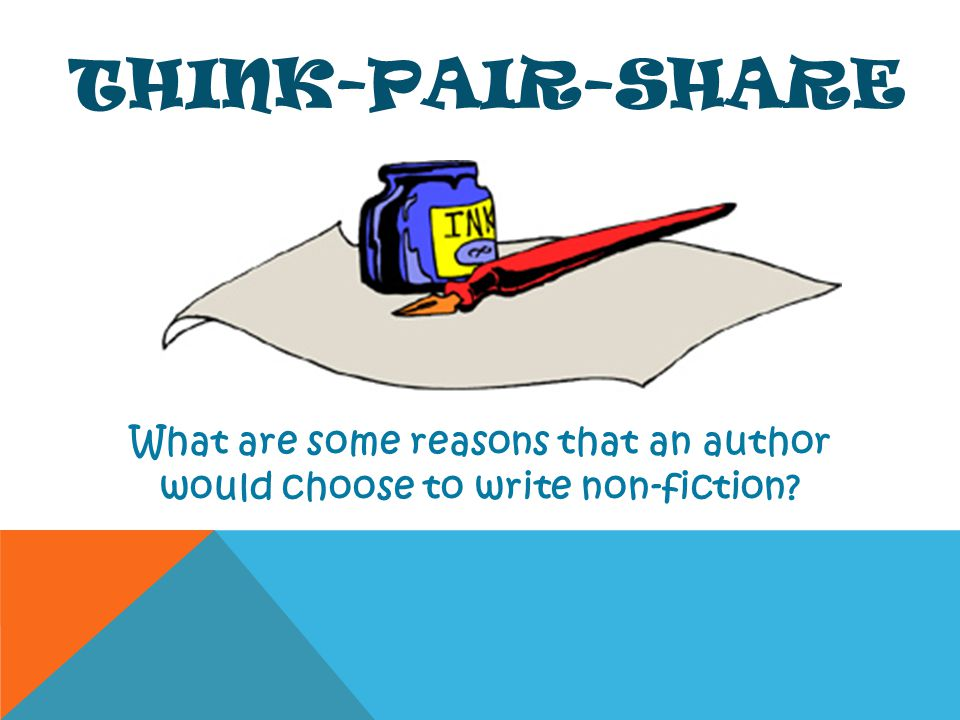 Think-Pair-Share What are some reasons that an author