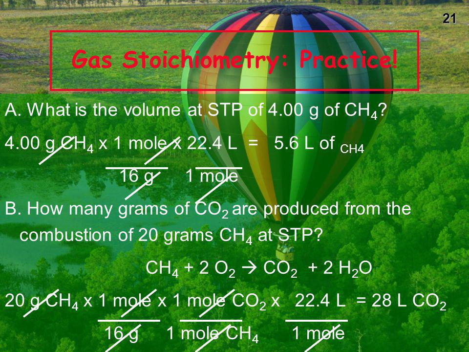 Gas Stoichiometry: Practice!