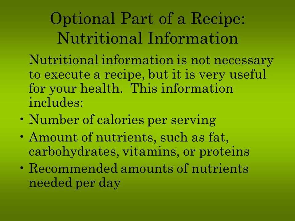 Optional Part of a Recipe: Nutritional Information