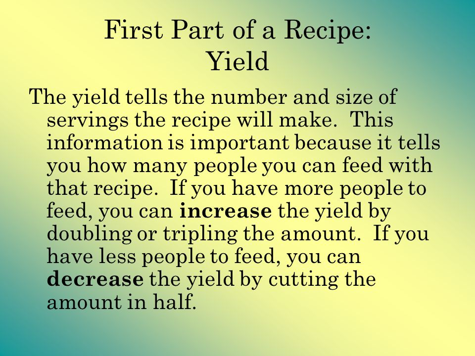 First Part of a Recipe: Yield