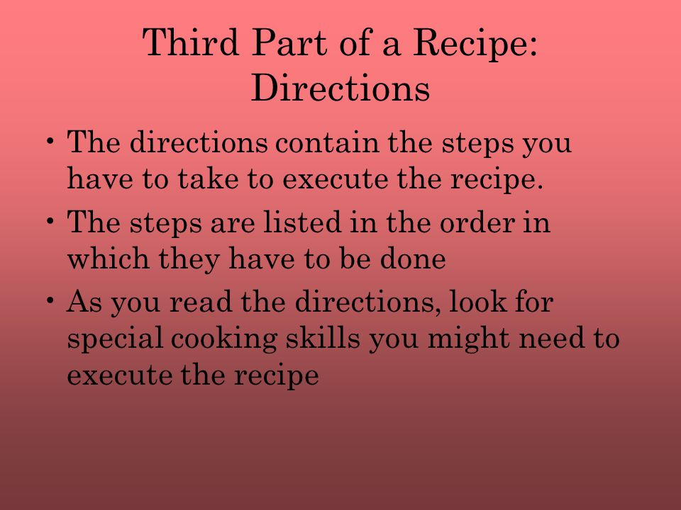 Third Part of a Recipe: Directions