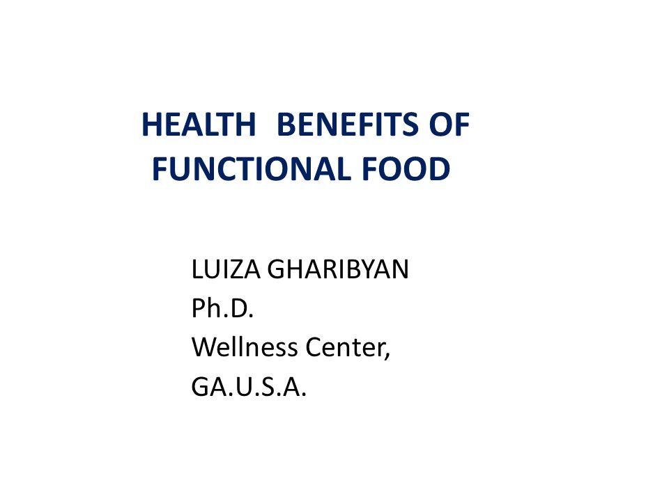 HEALTH BENEFITS OF FUNCTIONAL FOOD