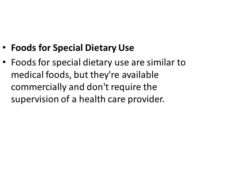 Foods for Special Dietary Use