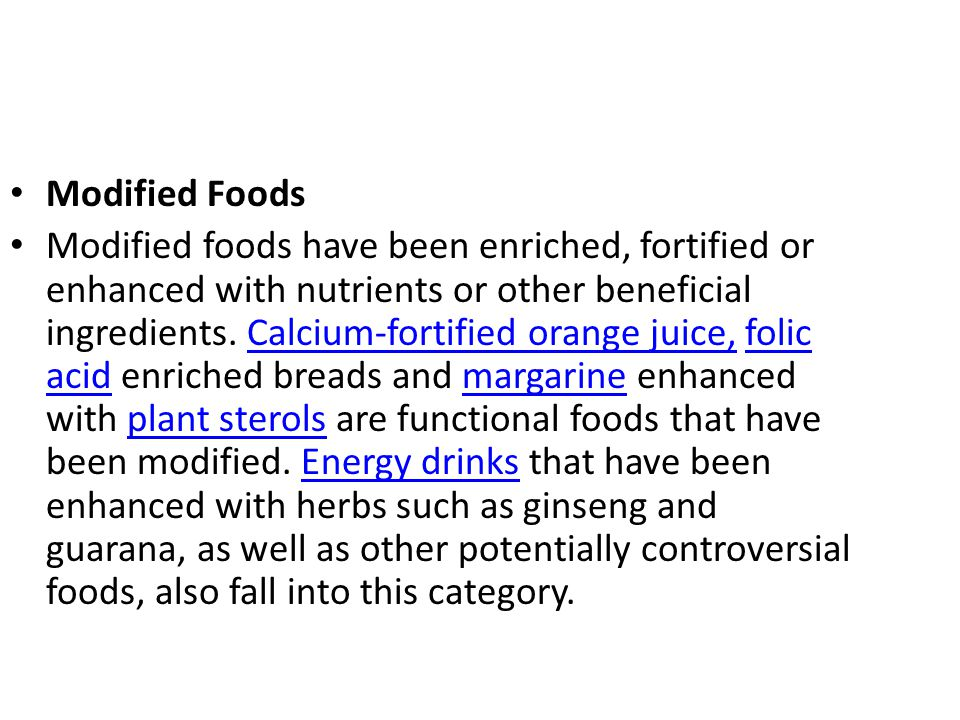 Modified Foods