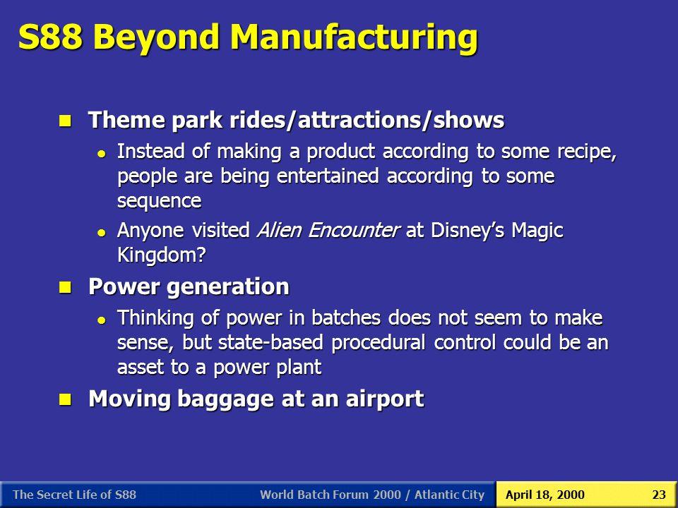 S88 Beyond Manufacturing