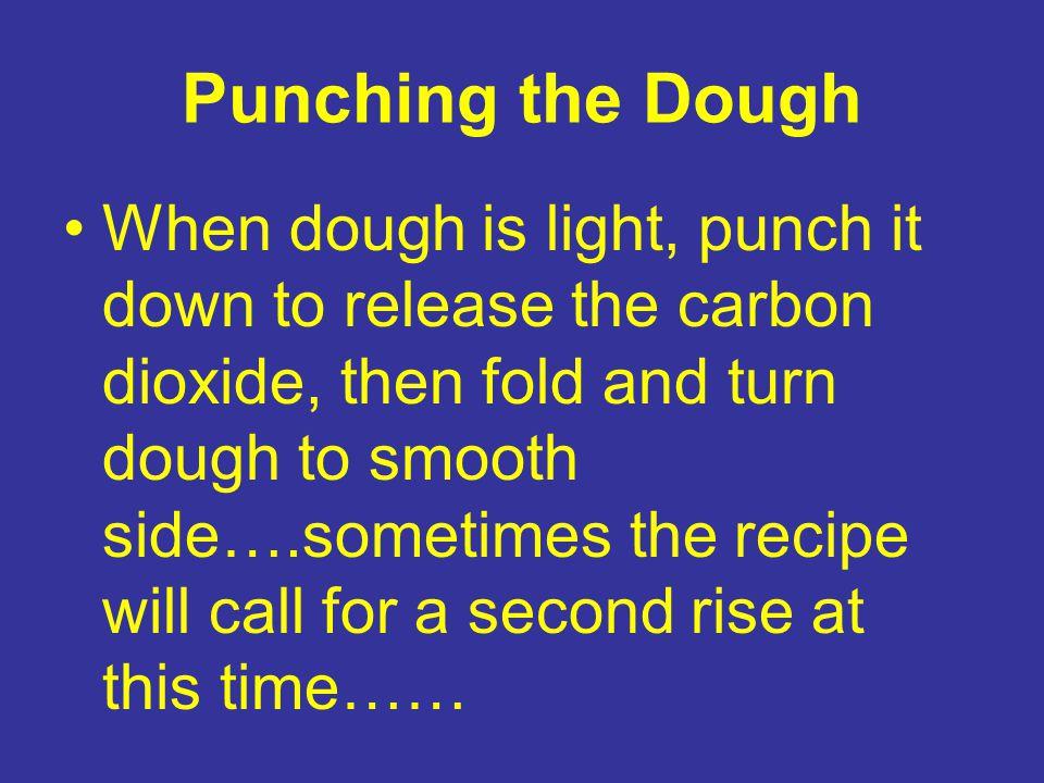 Punching the Dough