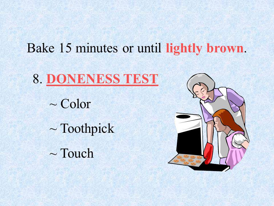 Bake 15 minutes or until lightly brown.