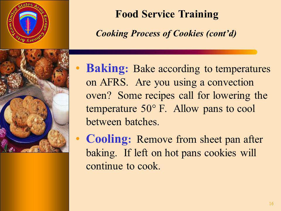 Cooking Process of Cookies (cont'd)