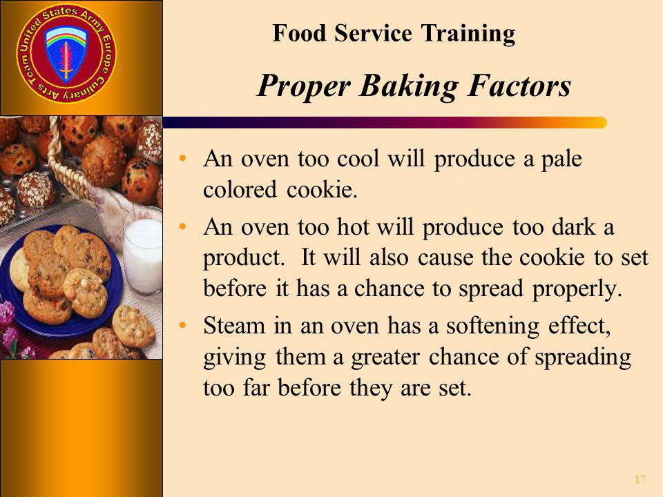 Proper Baking Factors An oven too cool will produce a pale colored cookie.