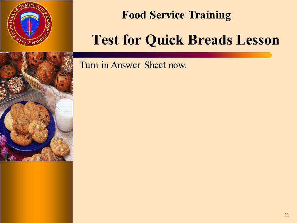 Test for Quick Breads Lesson