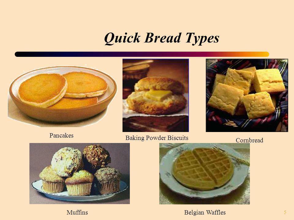Quick Bread Types Pancakes Baking Powder Biscuits Cornbread Muffins