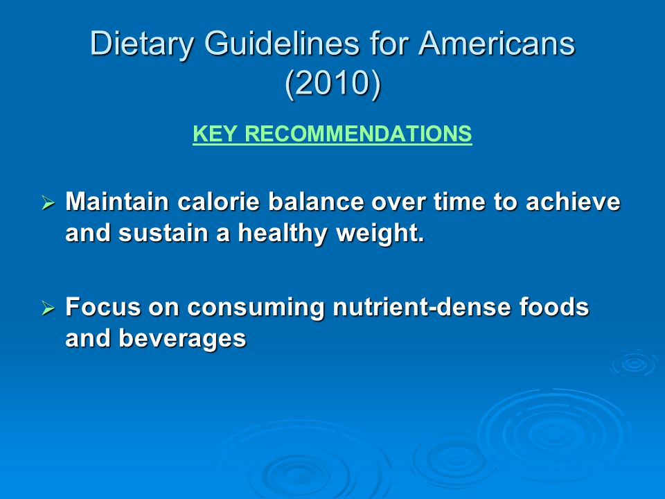 Dietary Guidelines for Americans (2010)