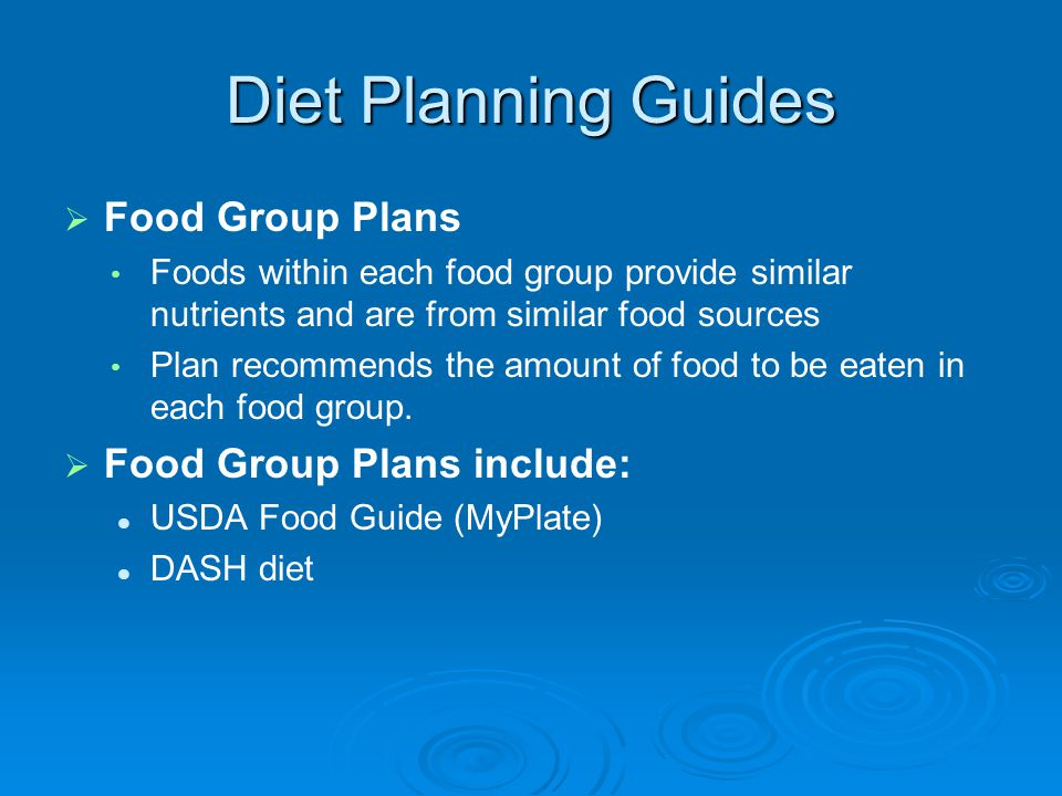Diet Planning Guides Food Group Plans Food Group Plans include:
