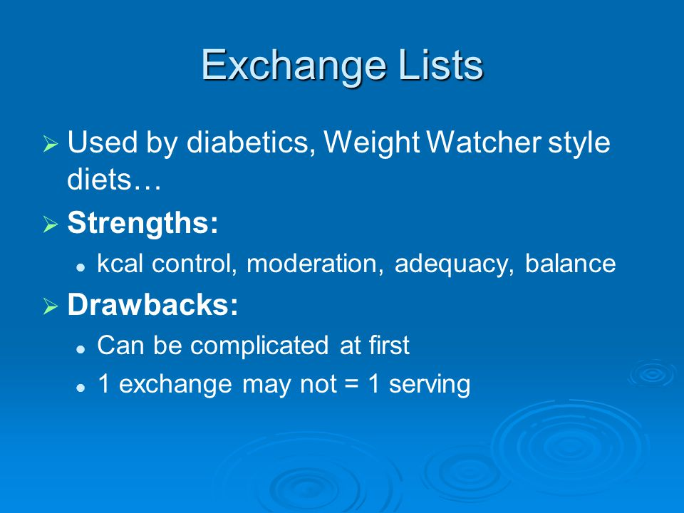 Exchange Lists Used by diabetics, Weight Watcher style diets…