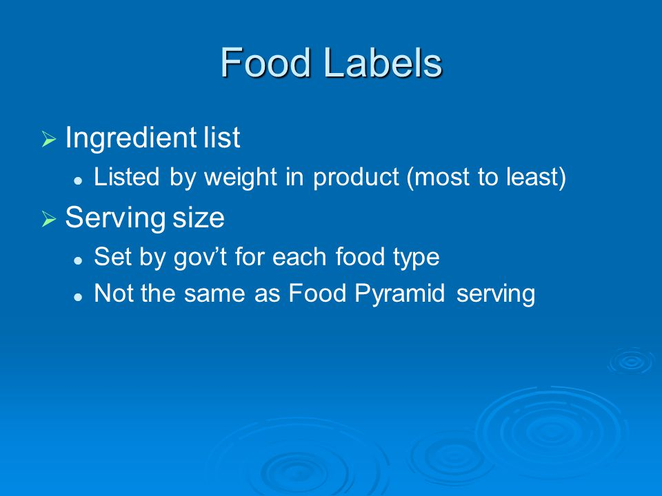 Food Labels Ingredient list Serving size