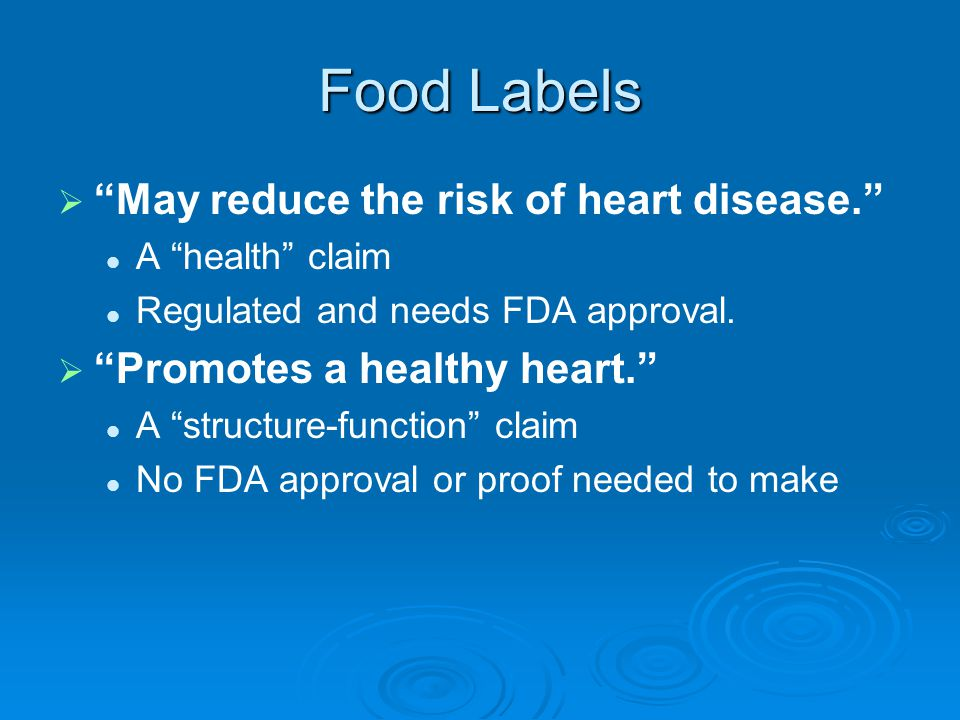 Food Labels May reduce the risk of heart disease.