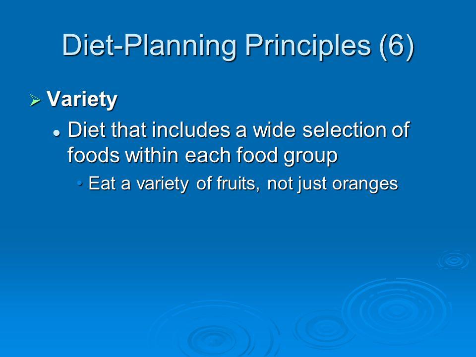Diet-Planning Principles (6)