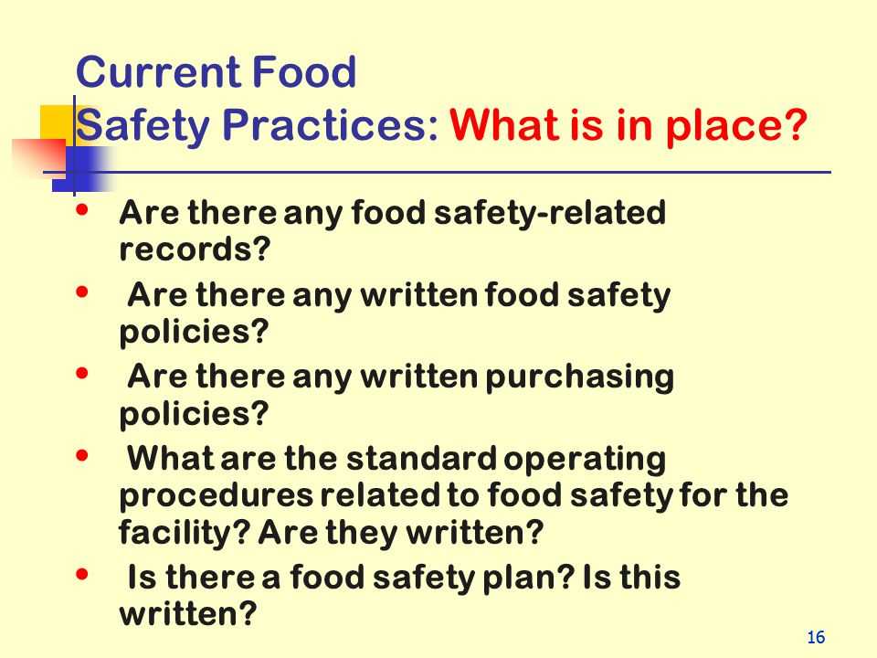 Current Food Safety Practices: What is in place