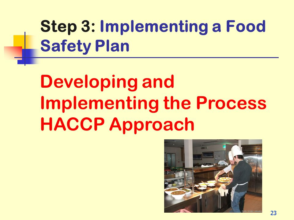 Step 3: Implementing a Food Safety Plan