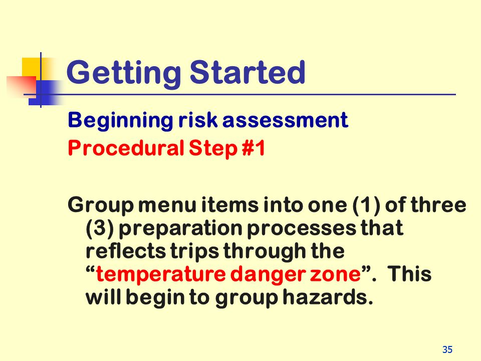 Getting Started Beginning risk assessment Procedural Step #1