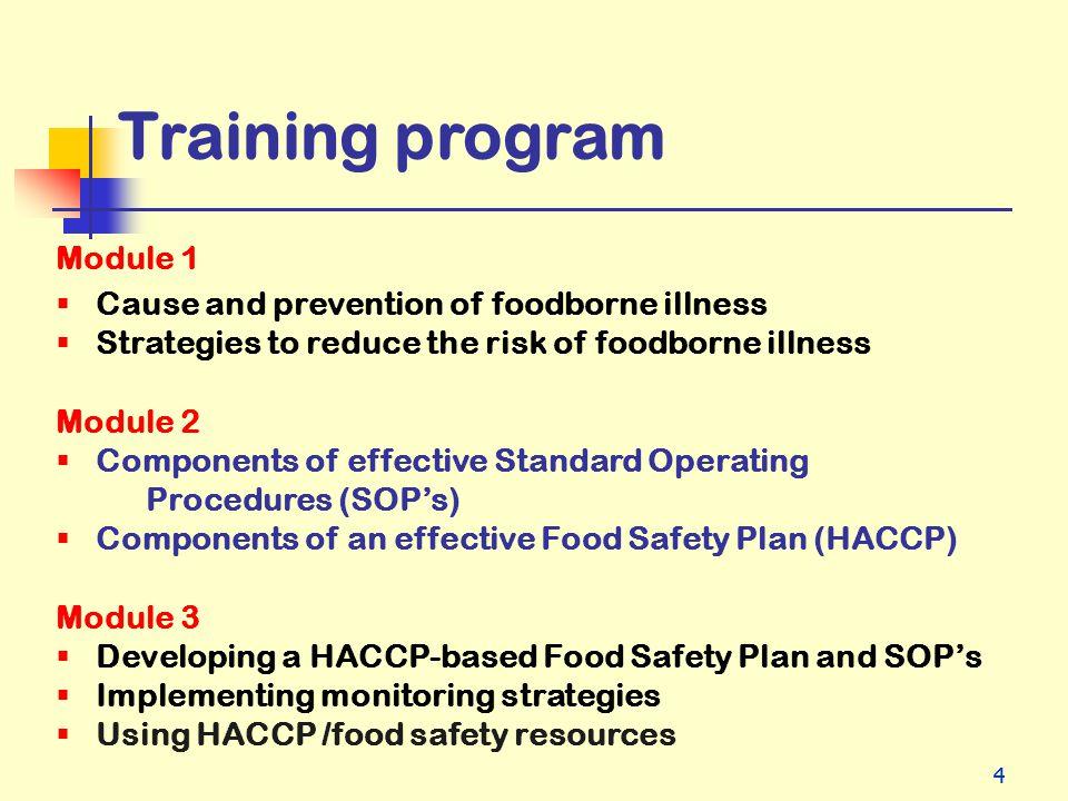 Training program Module 1 Cause and prevention of foodborne illness