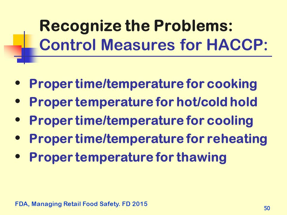 Recognize the Problems: Control Measures for HACCP: