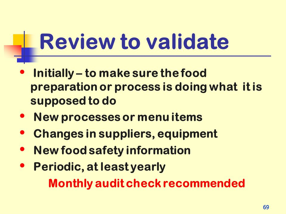 Review to validate New processes or menu items