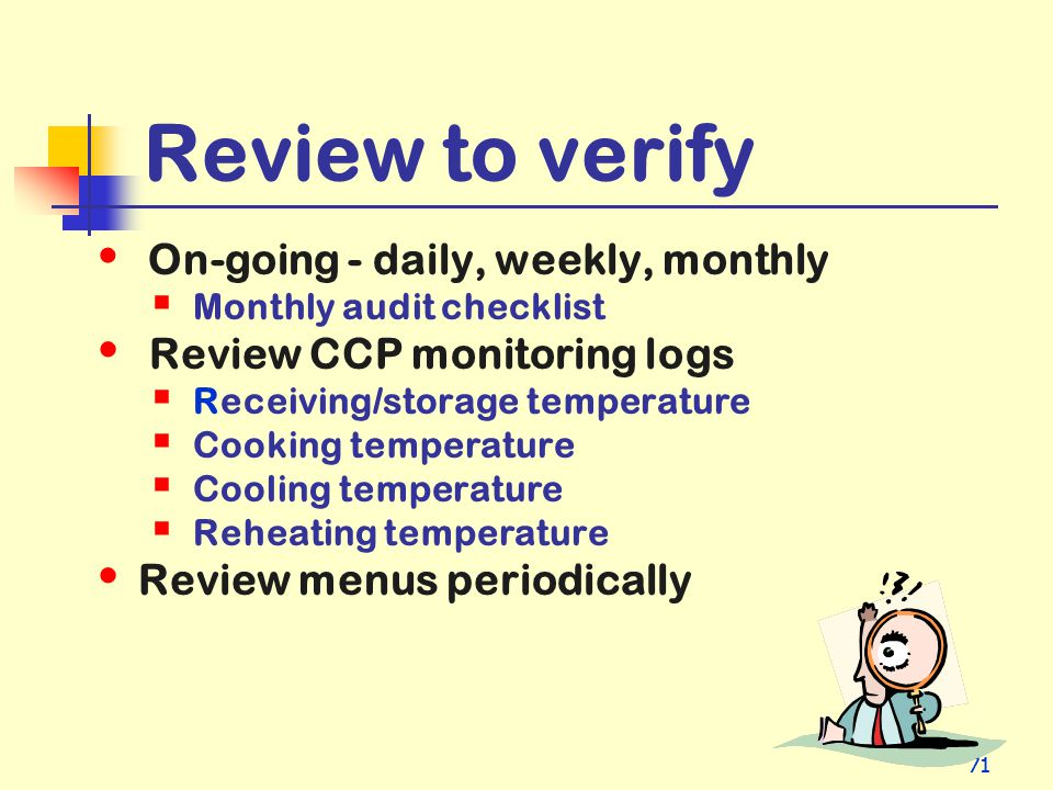Review to verify Review CCP monitoring logs Review menus periodically