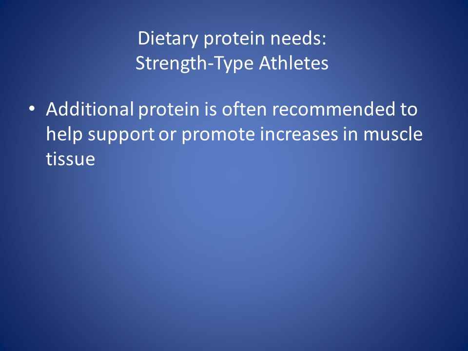 Dietary protein needs: Strength-Type Athletes