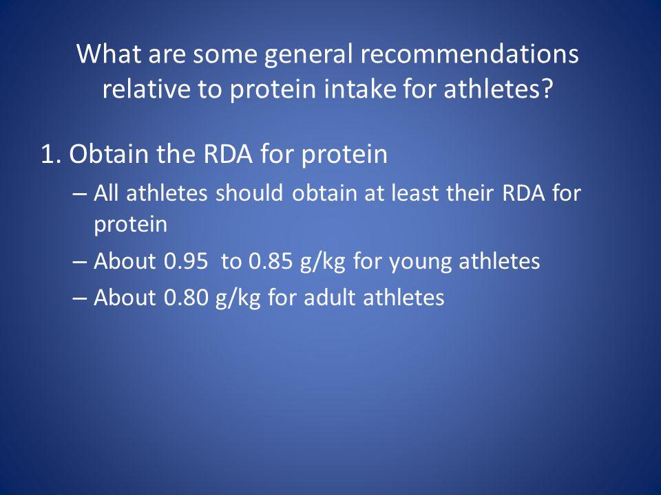 1. Obtain the RDA for protein