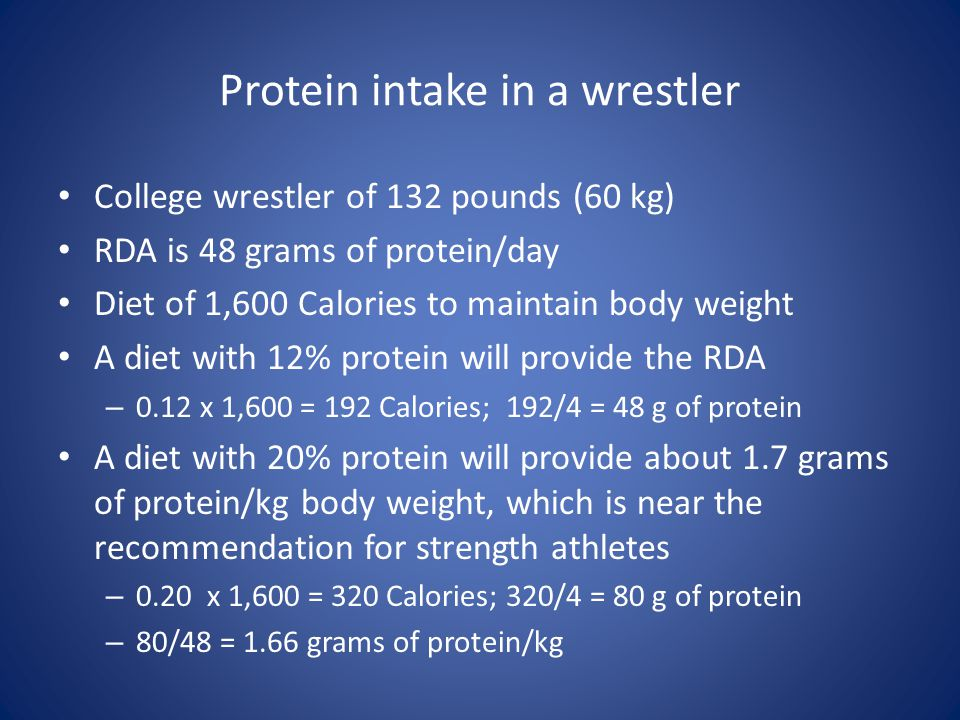 Protein intake in a wrestler