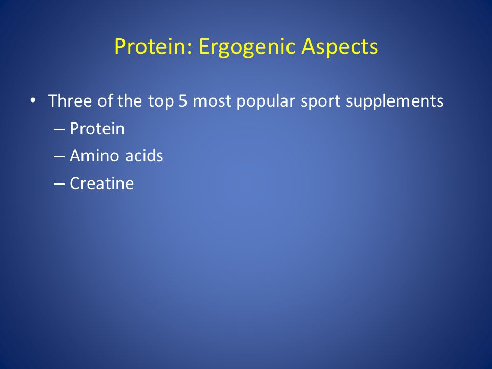 Protein: Ergogenic Aspects