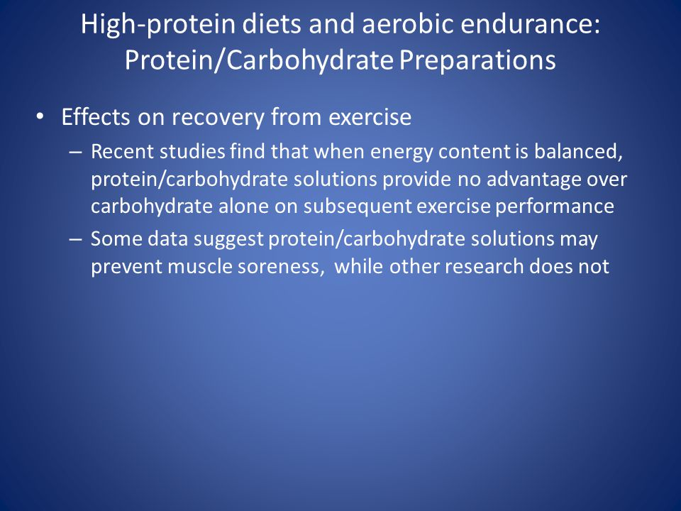 High-protein diets and aerobic endurance: Protein/Carbohydrate Preparations