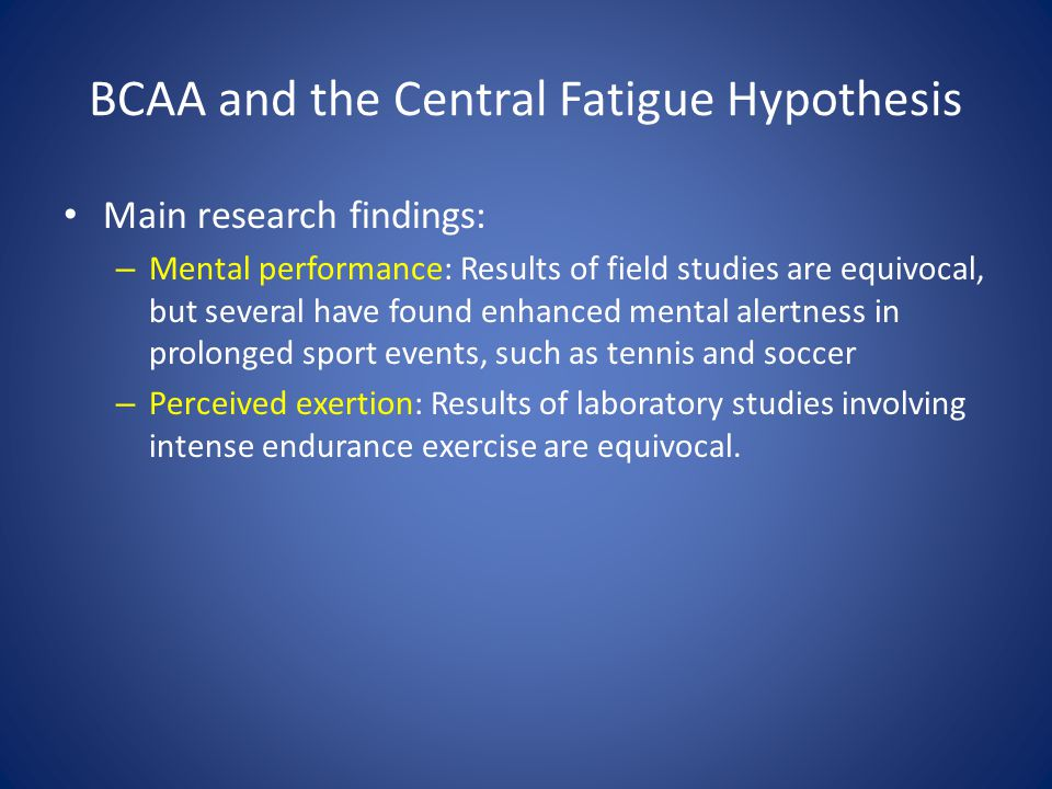 BCAA and the Central Fatigue Hypothesis